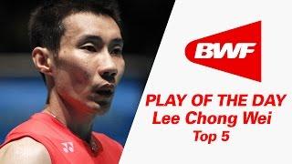 getlinkyoutube.com-Lee Chong Wei - Top 5 | Badminton | Play Of The Day