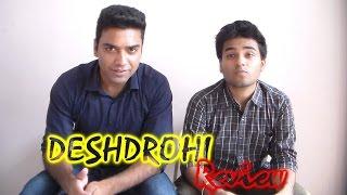 getlinkyoutube.com-Honest Movie Reviews   Deshdrohi