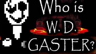 getlinkyoutube.com-Undertale - Who Is W. D. Gaster?