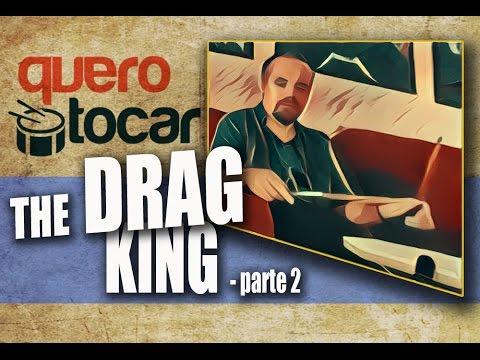 THE DRAG KING - PARTE 2 - APLICANDO NA BATERIA! - Gilson Naspolini Responde