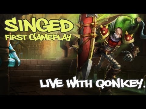 """LOL"" - ""Singed"" First Gameplay LIVE 1080HD"
