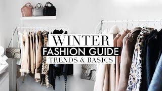 WINTER FASHION GUIDE 2017   Trends & Capsule Wardrobe Basics
