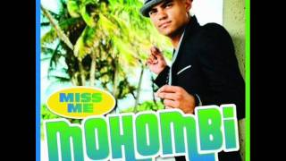 Mohombi Feat. Nelly   Miss Me (HQ)