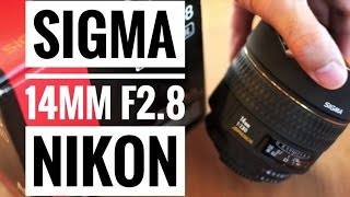 sigma 14mm f2.8 nikon lens review