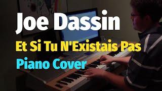 getlinkyoutube.com-Joe Dassin - Et Si Tu N'Existais Pas - Piano Cover