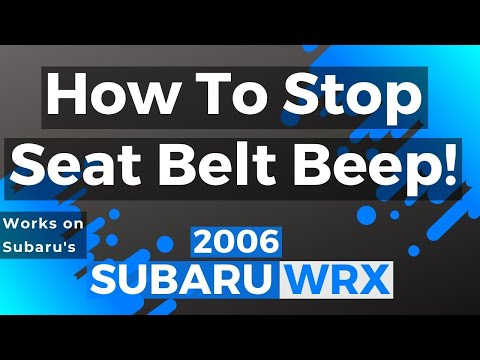 HOW TO STOP SEAT BELT BEEP (For Subaru's)
