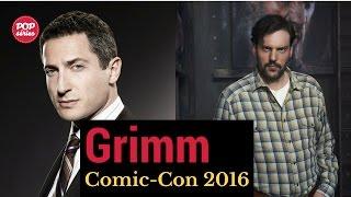 SDCC 2016: Sasha Roiz e Silas Weir Mitchell de Grimm