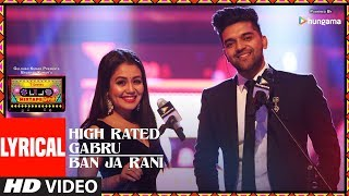 LYRICAL: High Rated Gabru/Ban Ja Rani | T-Series Mixtape Punjabi | Guru Randhawa | Neha Kakkar width=