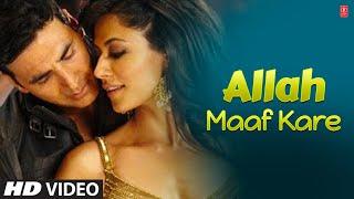 "getlinkyoutube.com-""Allah Maaf Kare Full Song Desi Boyz"" Feat. Akshay Kumar, Chitrangada Singh"