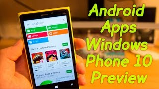 getlinkyoutube.com-How to Install ANDROID Apps on WINDOWS PHONE 10 Preview? Easy Guide