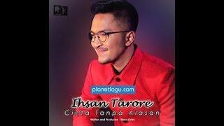 CINTA TANPA ALASAN - IHSAN TARORE karaoke download ( tanpa vokal ) cover