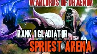 getlinkyoutube.com-Warlords of Draenor Rank 1 Spriest Arena