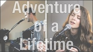 Adventure of a Lifetime - Coldplay Cover by Kenzie Nimmo