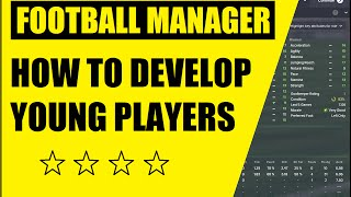 getlinkyoutube.com-Football Manager how to Develop Young Players