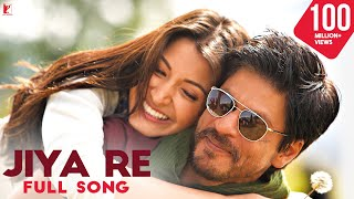 getlinkyoutube.com-Jiya Re - Full Song | Jab Tak Hai Jaan | Shah Rukh Khan | Anushka Sharma | Neeti Mohan
