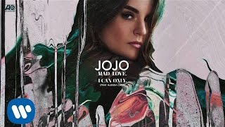 getlinkyoutube.com-JoJo -  I Can Only. (Feat  Alessia Cara) [Official Audio]