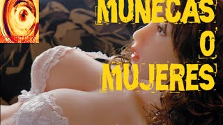 impactante muñecas sexuales que parecen mujeres reales | Documentaless