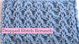 getlinkyoutube.com-Fancy Stitch Combo - Dropped Stitch Scrunch
