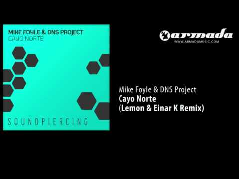 Mike Foyle & DNS Project - Cayo Norte (Lemon & Einar K Remix) [SPC079]