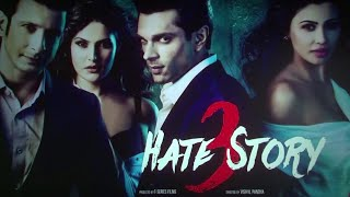 Hate Story 3 │Movie 2015│Sharman Joshi│Zareen Khan│Karan Singh│Daisy Shah│Full Movie Events Video!