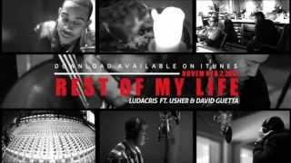 Ludacris, Usher & David Guetta - Rest of My Life (Studio Session)