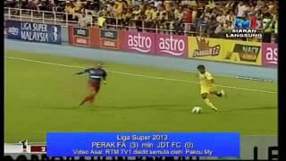 getlinkyoutube.com-Perak FA mln JDT FC (Liga Super 2013)