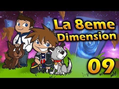 LA 8ÈME DIMENSION - La dimension Arc-en-ciel !   Episode 9