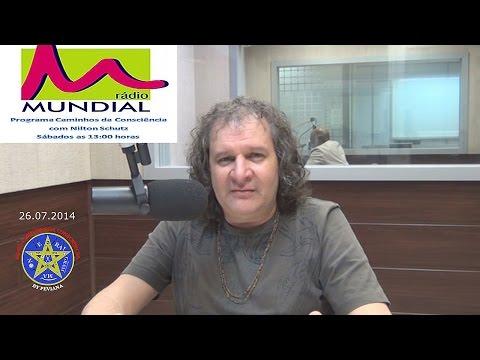Nilton Schutz - Programa Caminhos da Consciência em 26/07/2014
