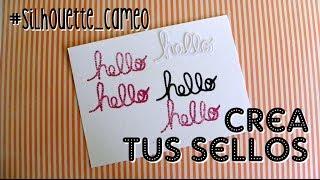 getlinkyoutube.com-Como crear sellos con silhouette cameo