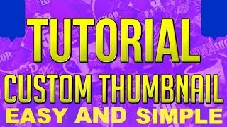 getlinkyoutube.com-How to make CUSTOM THUMBNAILS for youtube with NO PHOTOSHOP- QUICK AND EASY.
