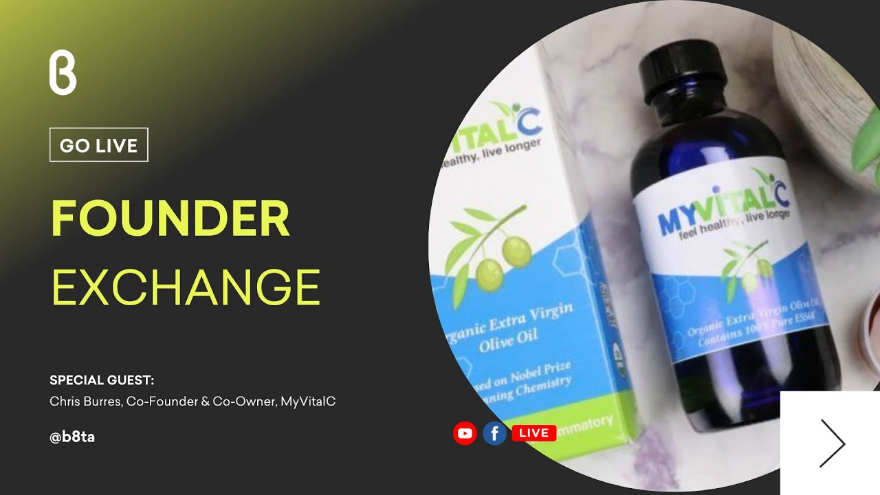 Founder Exchange with Chris Burres, Co-Founder & Co-Owner, MyVitalC