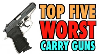 getlinkyoutube.com-TOP FIVE Worst Carry Guns!