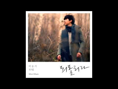 Return de Lee Seung Gi Letra y Video