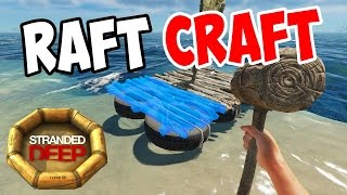 Stranded Deep - Raft and Sail Crafting - S3E03 - Let's Play Stranded Deep Gameplay