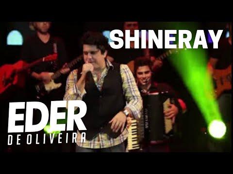 Shineray - Eder de Oliveira (Oficial DVD 2012)