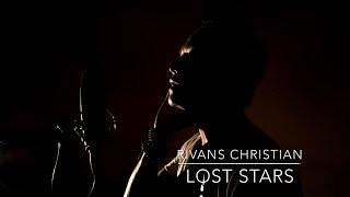 getlinkyoutube.com-Rivans Christian - Lost Stars (Adam Levine's Cover)