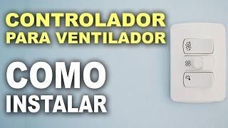 getlinkyoutube.com-Controle para ventilador. Como instalar!