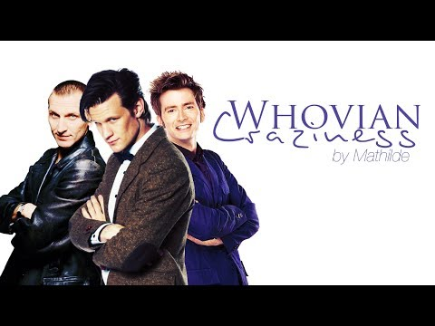 Doctor Who | ♪ Whovian Craziness