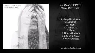 Mortality Rate - Sleep Deprivation (Full Album)