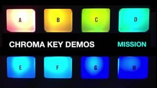 "Chroma Key: ""Mission (demo)"""