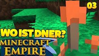 UNSERE NEUEN FREUNDE ? - Minecraft Empire #03