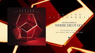 ASKING ALEXANDRIA   Where Did It Go?
