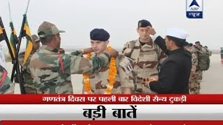 French soldiers to participate in Republic Day parade in Delhi
