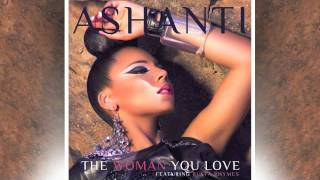 Ashanti - The Woman You Love (ft Busta Rhymes)