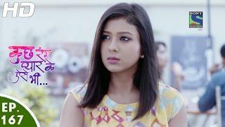 Kuch Rang Pyar Ke Aise Bhi - कुछ रंग प्यार के ऐसे भी - Episode 167 - 19th October, 2016