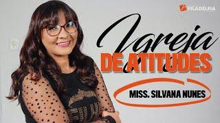 getlinkyoutube.com-Pr. Silvana Nunes - Uma igreja de atitudes.