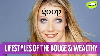 Gwyneth Paltrow's Bougie Website, Goop // Read It and Weep #5 | Snarled |