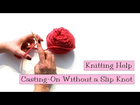 Knitting Help - Casting-On Without a Slip Knot