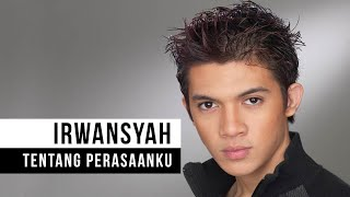 "getlinkyoutube.com-Irwansyah - ""Tentang Perasaanku"" (Official Video)"