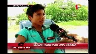 getlinkyoutube.com-Encantado por una sirena: La desgarradora historia de un joven en Pucallpa